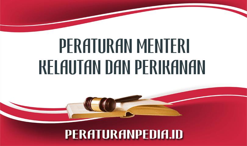 Peraturan Menteri Kelautan dan Perikanan PER.46/MEN/2011