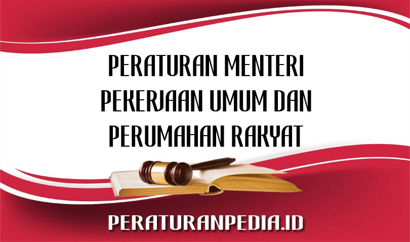 Peraturan Menteri Pekerjaan Umum dan Perumahan Rakyat Nomor 02/PRT/M/2018