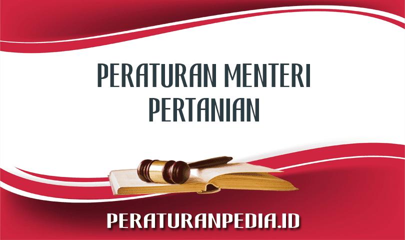 Peraturan Menteri Pertanian Nomor 31/PERMENTAN/KR.010/7/2018